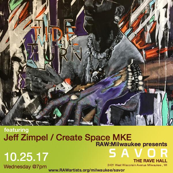 Jeff Zimpel - Create Space MKE-RAW Milwaukee presents SAVOR 5.jpg