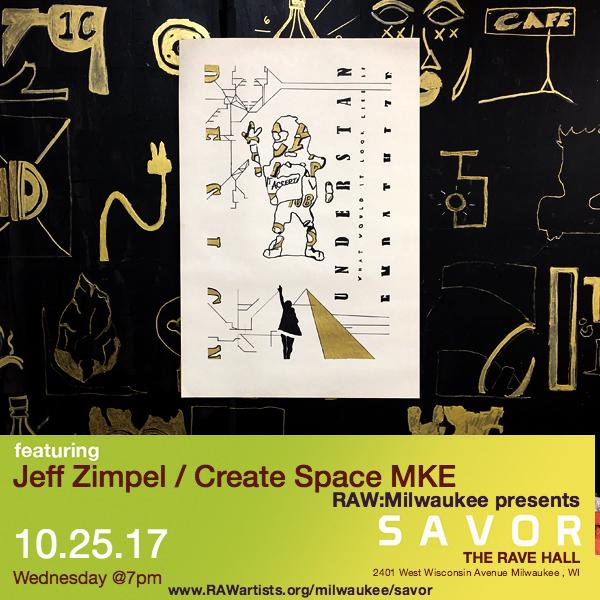 Jeff Zimpel - Create Space MKE-RAW Milwaukee presents SAVOR 6.jpg