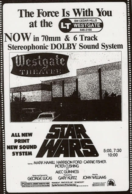 Westgate ad for new 70mm Dolby 6-Track print of  Star Wars  (October 21st, 1977) - Image courtesy of Michael Coate