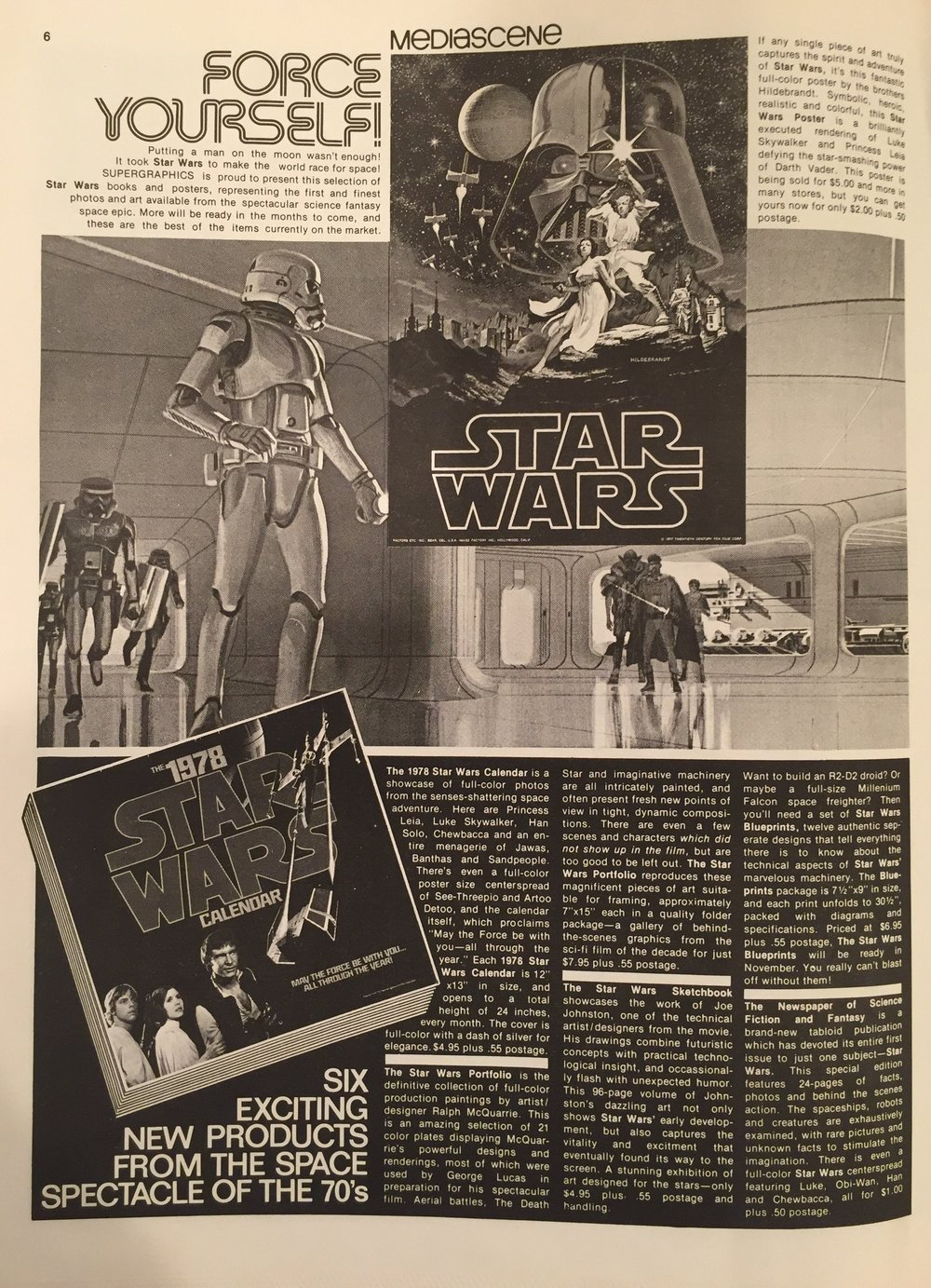 This ad showcases some of the quality licensed products available for fans, including the commercial Hildebrandt poster for $2.00, the 1978 Star Wars Calendar for $4.95, the  Star Wars Portfolio  for $7.95, the  Star Wars Sketchbook  for $4.95, and Star Wars Blueprints for $6.95.