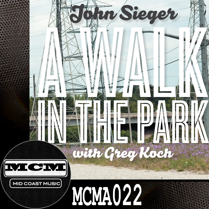 MCMA022_John Sieger_A Walk In The Park NoBdr.jpg
