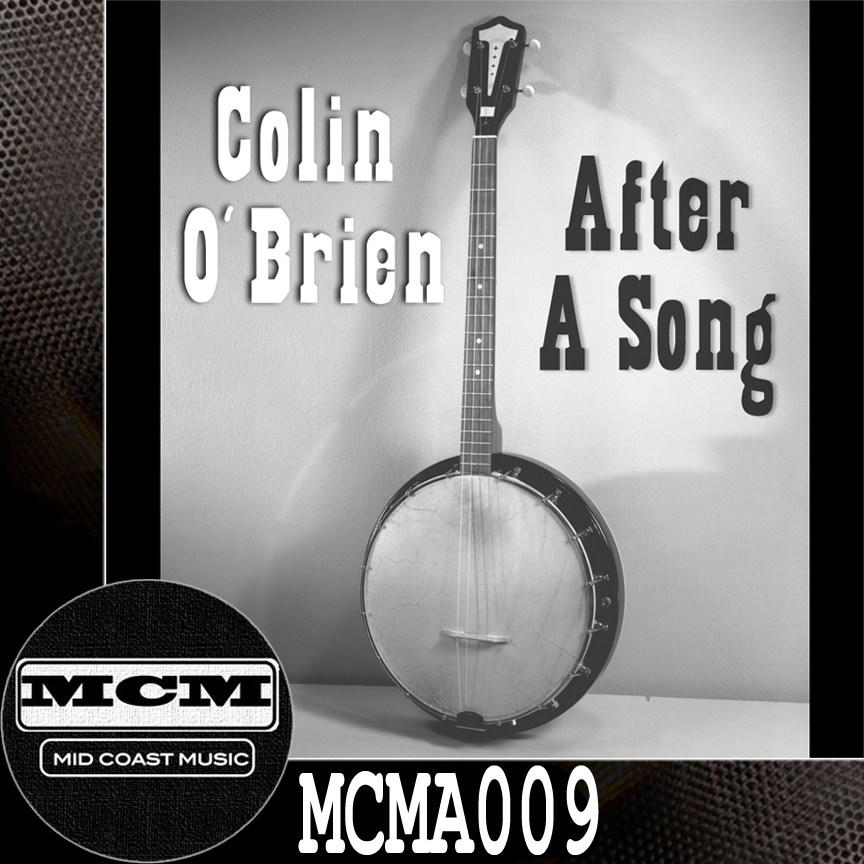 MCMA009_Colin O'Brien_After A Song NoBdr.jpg