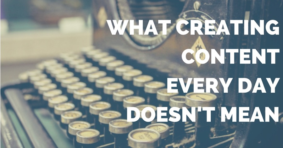 Create Content Every Day