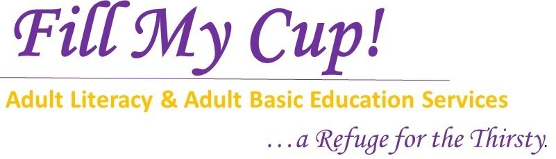 Fill My Cup Adult Literacy