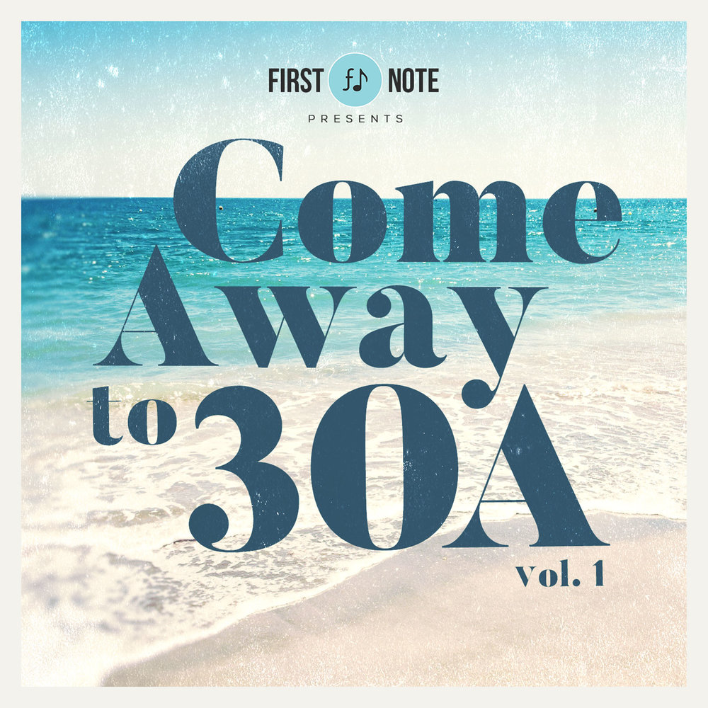 Come Away to 30A (Compilation)