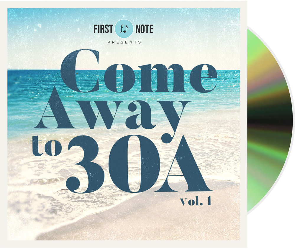 Come Away to 30A - Compact Disc