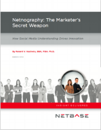 NetBase - Netnography: The Marketers Secret Weapon