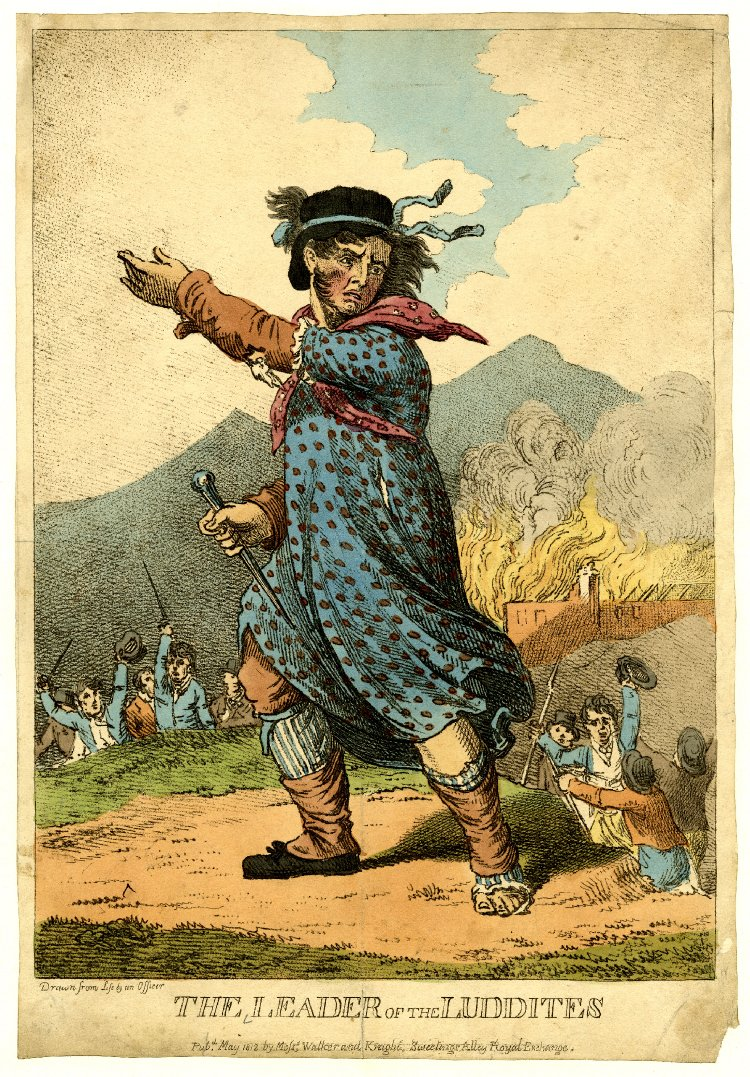 The Leader of the Luddites,  1812 ,  Hand-colored etching ,  British Museum, London