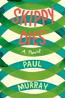 Cover_of_Skippy_Dies_Novel_by_Paul_Murray.jpg