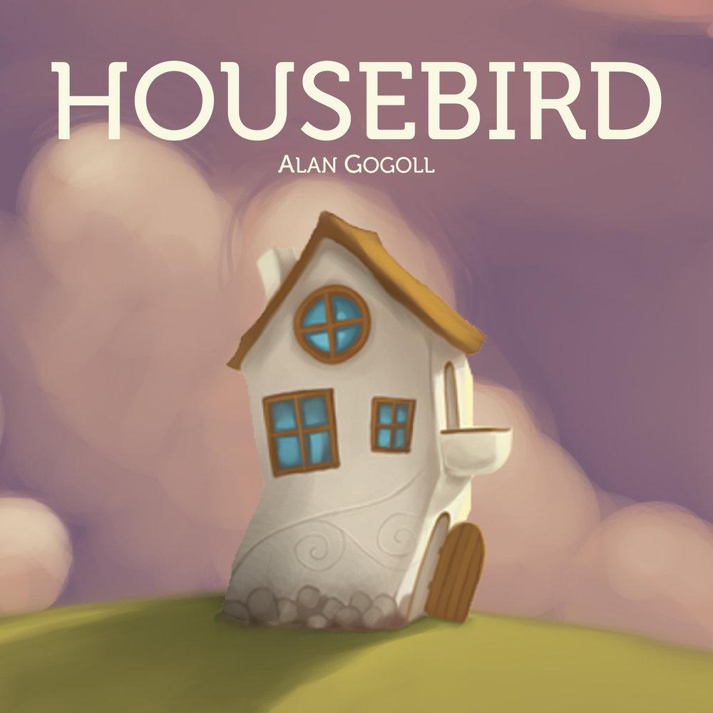 Housebird Click to Listen & Buy