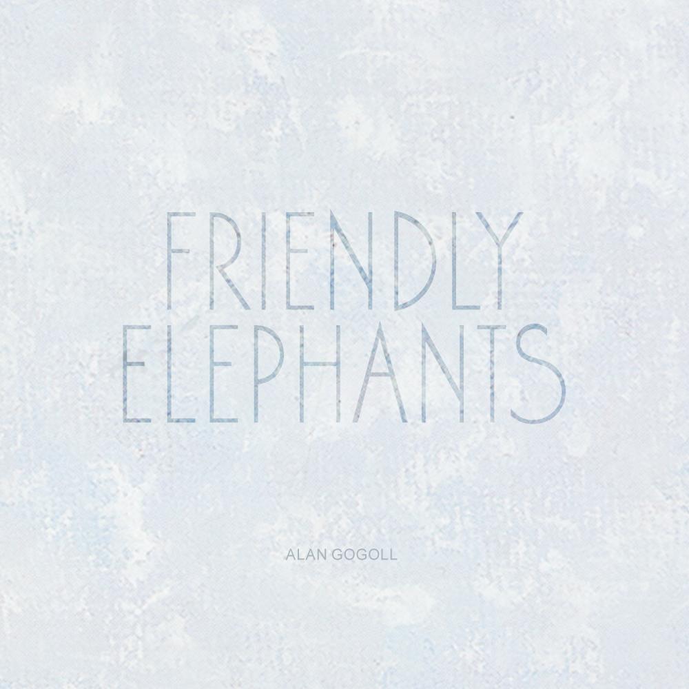 Friendly Elephants EP Click to Listen & Buy