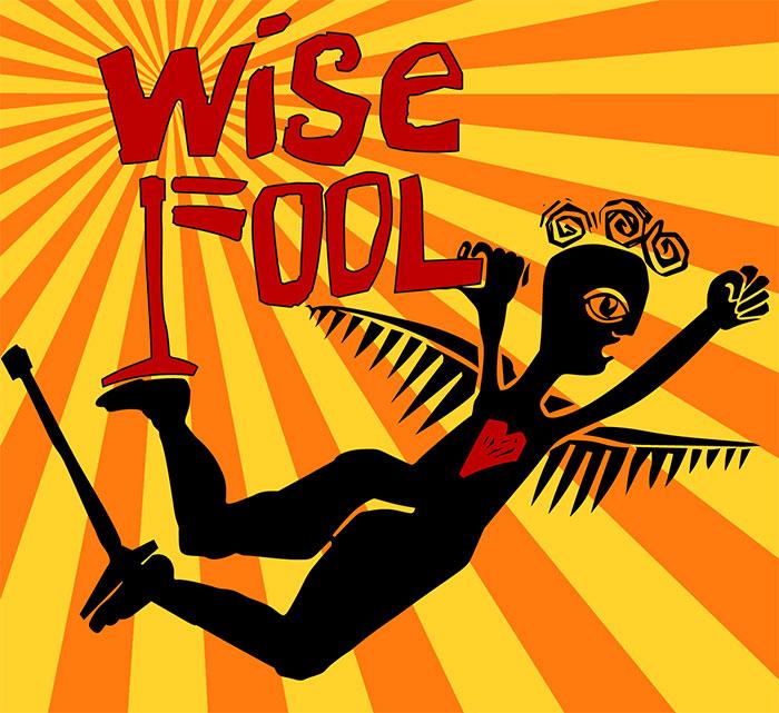 Wise Fool • Santa Fe • Theatre Santa Fe