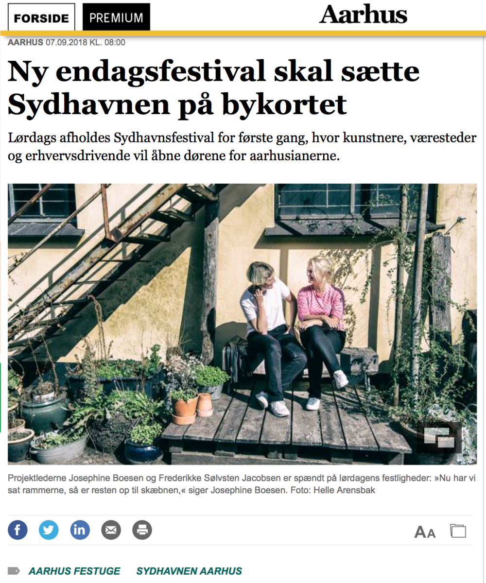 Ny endagsfestival skal sætte Sydhavnen på bykortet, udgivet d. 07.09.2018: https://jyllands-posten.dk/aarhus/ECE10852872/ny-endagsfestival-skal-saette-sydhavnen-paa-bykortet/