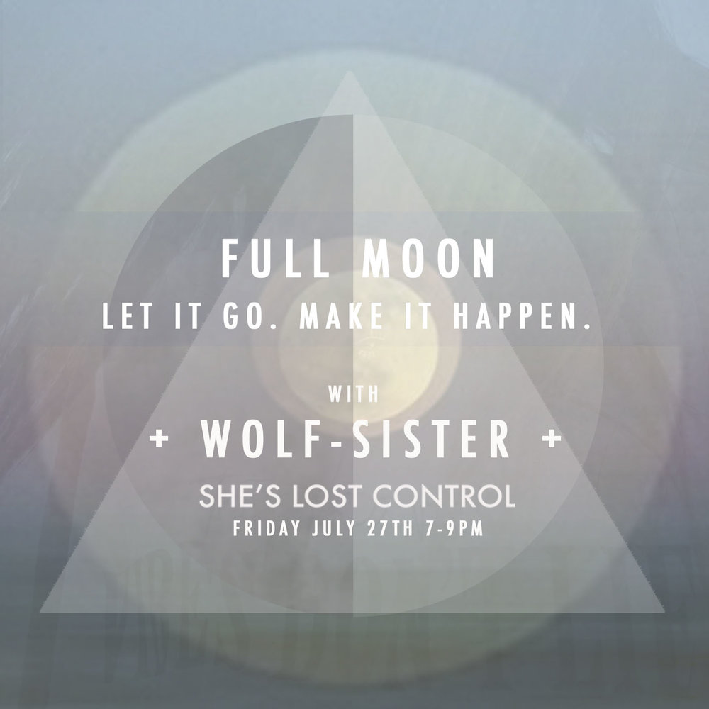 WOLF SISTER - FULL MOON JULY .jpg