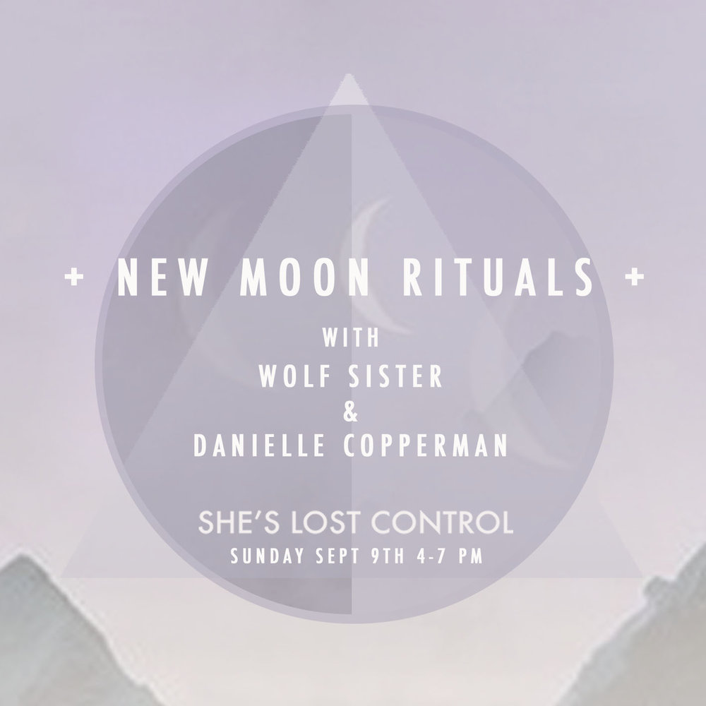 New Moon Rituals with Wolf Sister and Danielle Copperman.jpg
