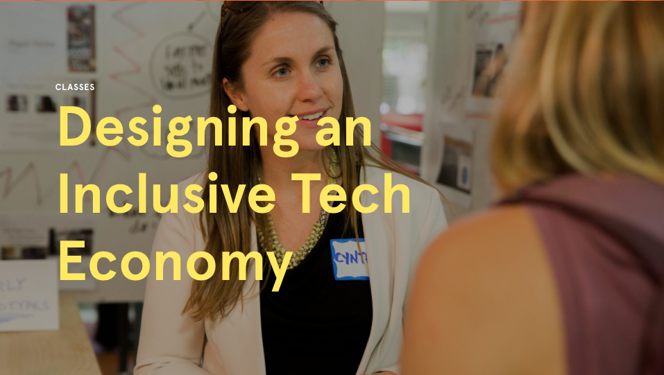 Designing an Inclusive Tech Economy