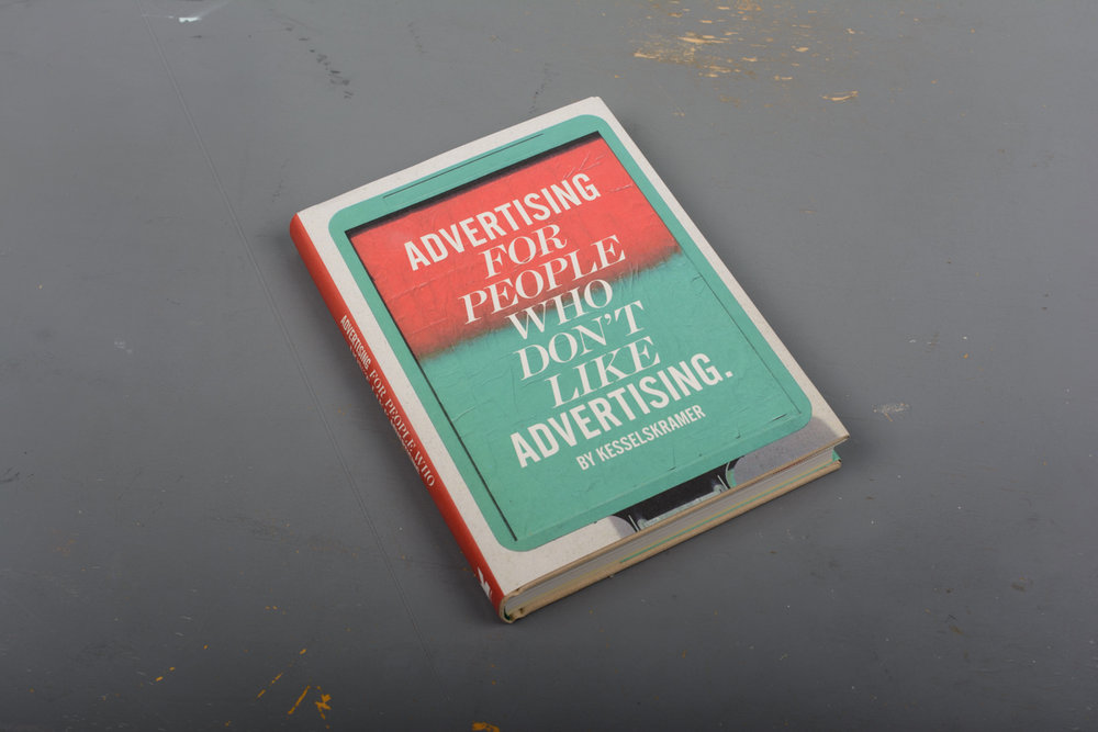 Advertising For People Who Don't Like Advertising: KesselsKramer