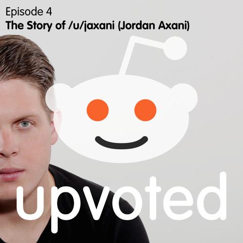 Upvoted Jordan Axani Reddit.jpg