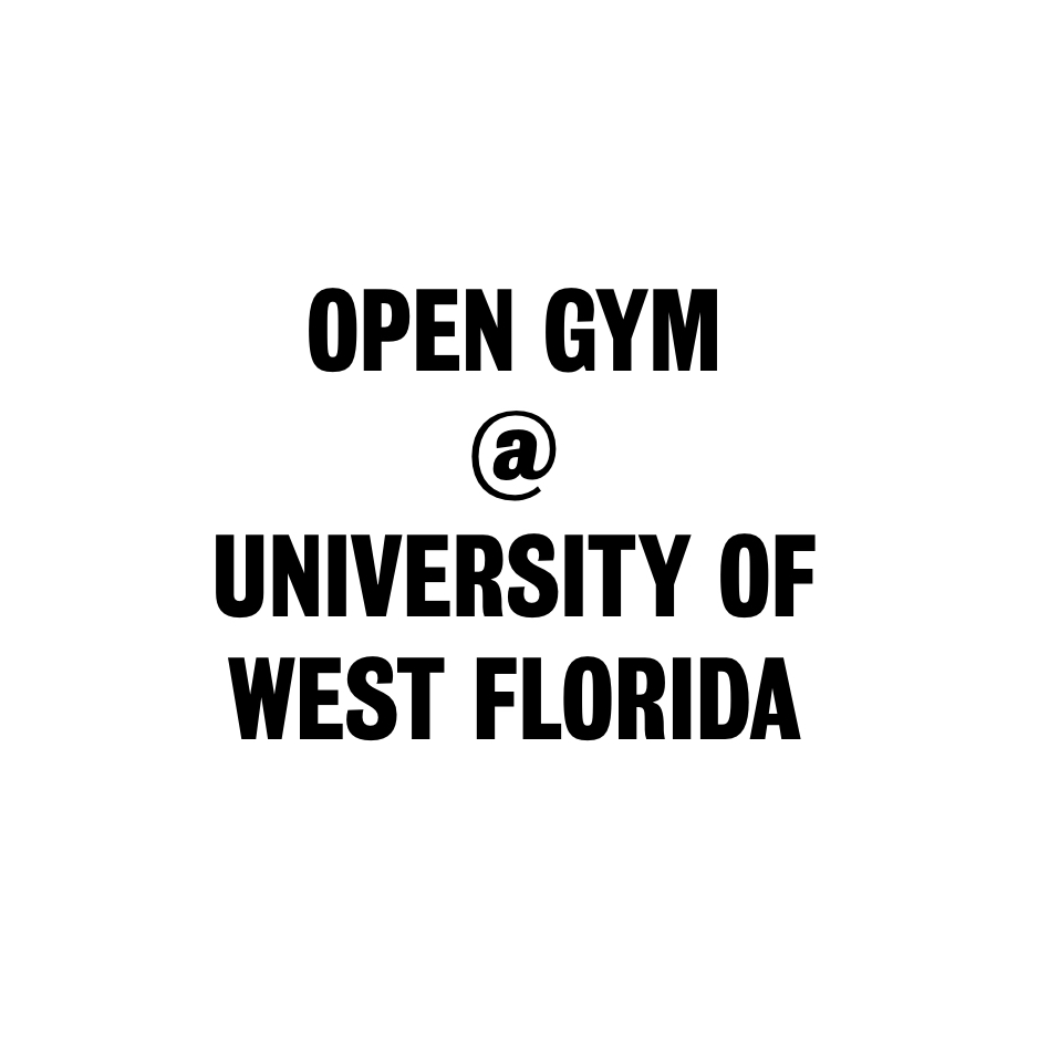 PENSACOLA, FL - What:Open gymWhen:10AMWhere:Building 72, Room 269 11000 University Pkwy, Pensacola, Fl 32514Sign Up Info:Email chu1@students.uwf.edu to sign up