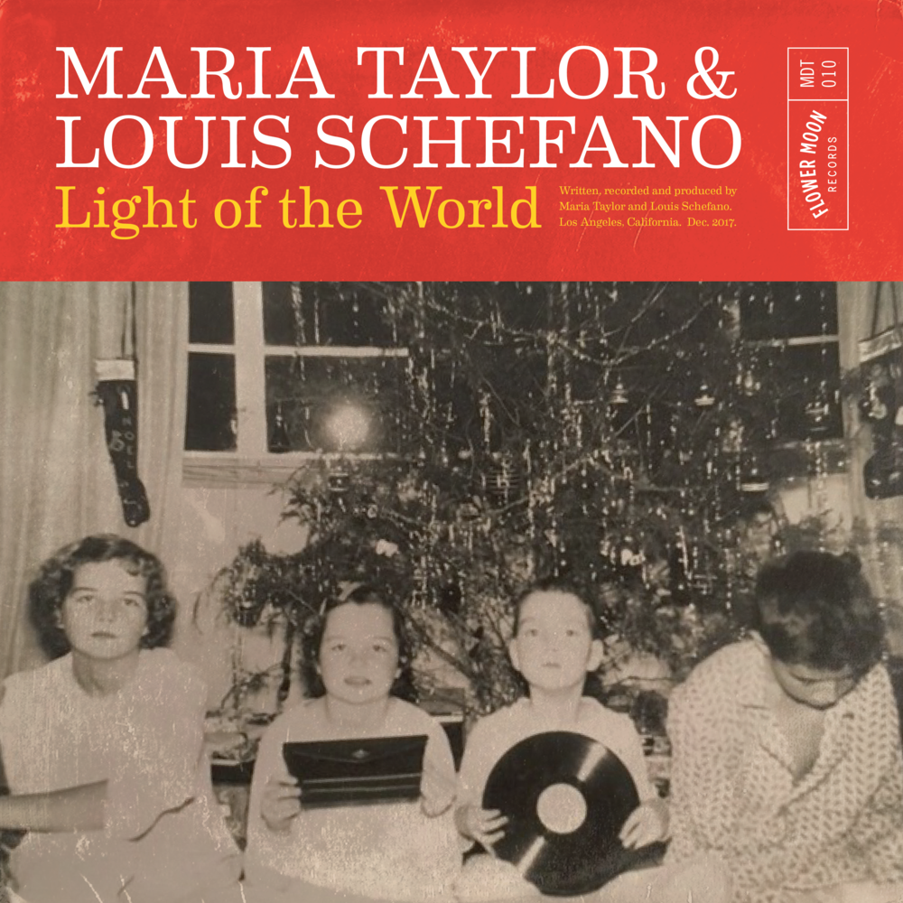 Maria Taylor AND Louis Schefano - Light of the World COVER.png