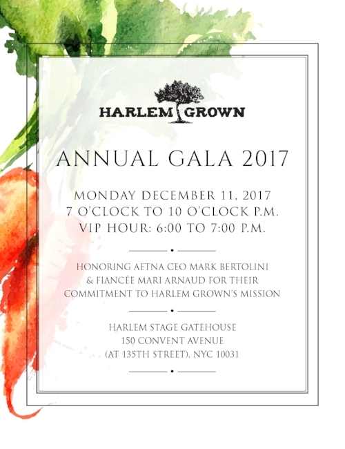 "Be a Gala Leader - Be a hero to Harlem Grown's youth development and urban farming programs at our 6th annual fundraiser. Enjoy drinks, appetizers, dancing, and a silent auctionGala Sponsorship, Leadership Circle, and Host Committee Ticket Packages are now available - click to learn more. Pledge your support to Harlem Grown by September 15th to be included on our event invitation.Individual tickets will be available for purchase in late September.Contributions can be sent to ""Harlem Grown, Inc."" at 127 West 127 Street, #201, NYC 10027 or paid online at harlemgrown.auction-bid.org"