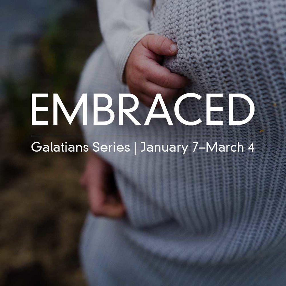 Embraced - Galations Series