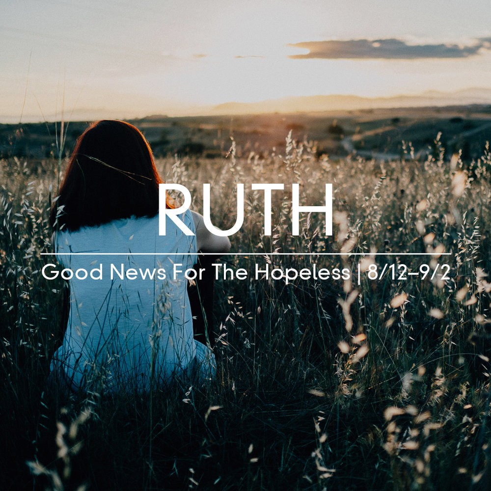 Ruth - Good News For The Hopeless