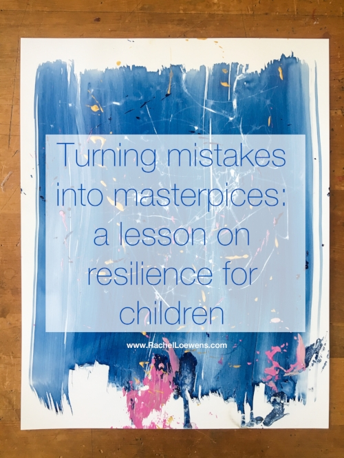 mistakes to masterpieces || Rachel Loewens Fine Art