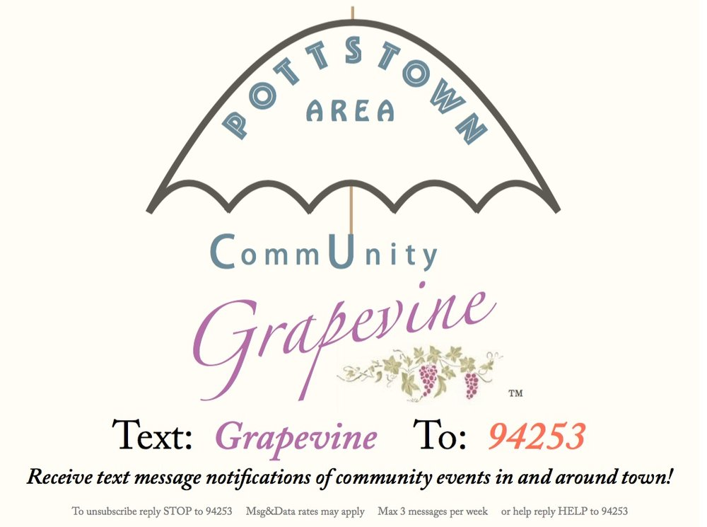 Sing up for the Pottstown Area CommUnity Grapevine which serves as a way to spread the word of all community events in and around town. Sign up for their free texts!