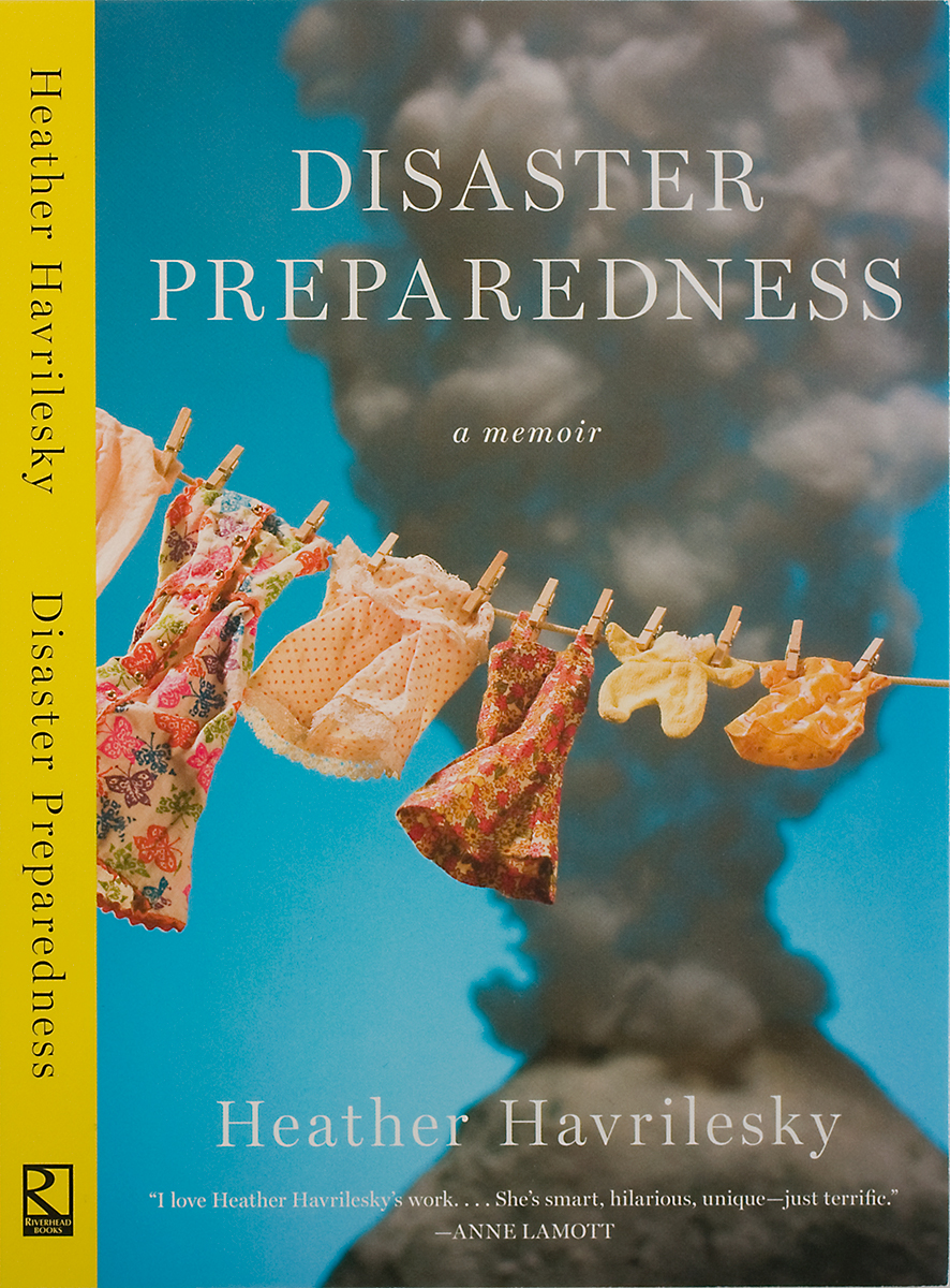 Book cover for Disaster Preparedness by Heather Havrilsky.