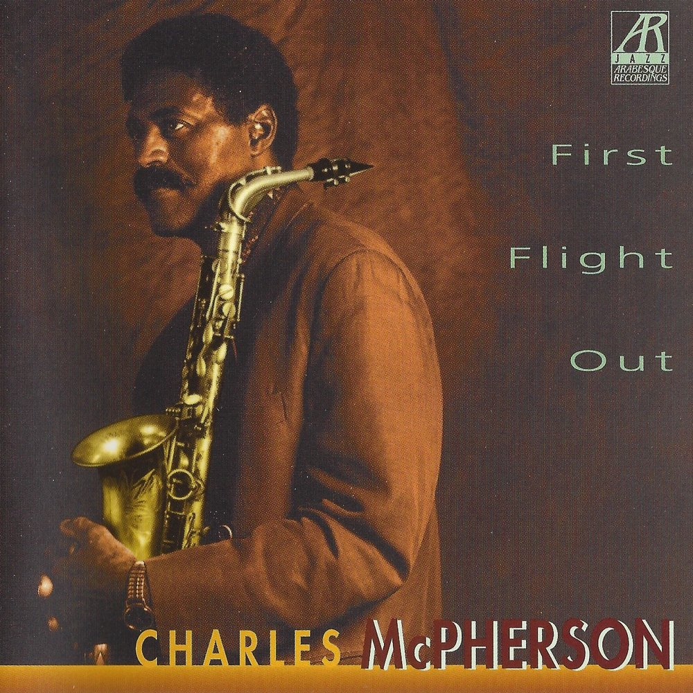 AJ0113    First Flight Out    Charles McPherson