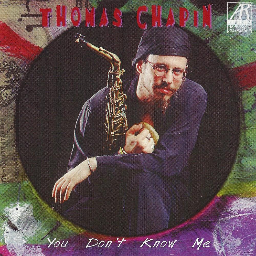 AJ0115    You Don't Know Me    Thomas Chapin