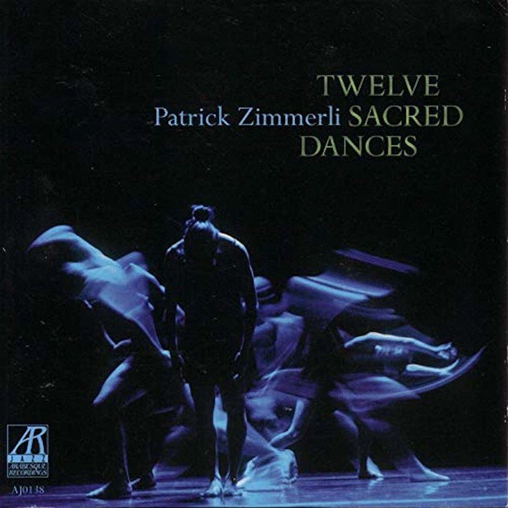 AJ0138    Twelve Sacred Dances    Patrick Zimmerli