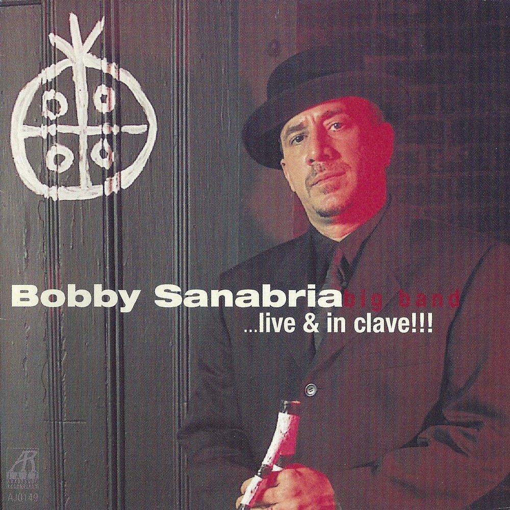 AJ0149    Afro-Cuban Dream . . . Live & In Clave!!!    Bobby Sanabria