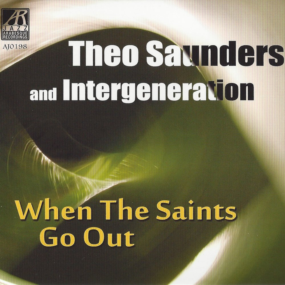 AJ0198    When The Saints Go Out    Theo Saunders