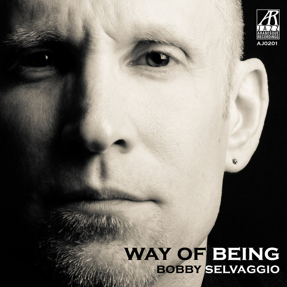 AJ0201    Way of Being    Bobby Selvaggio
