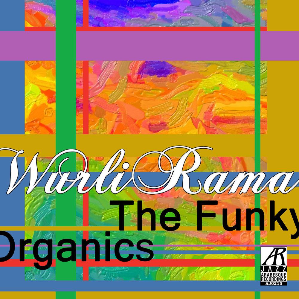 AJ0215    WurliRama    The Funky Organics