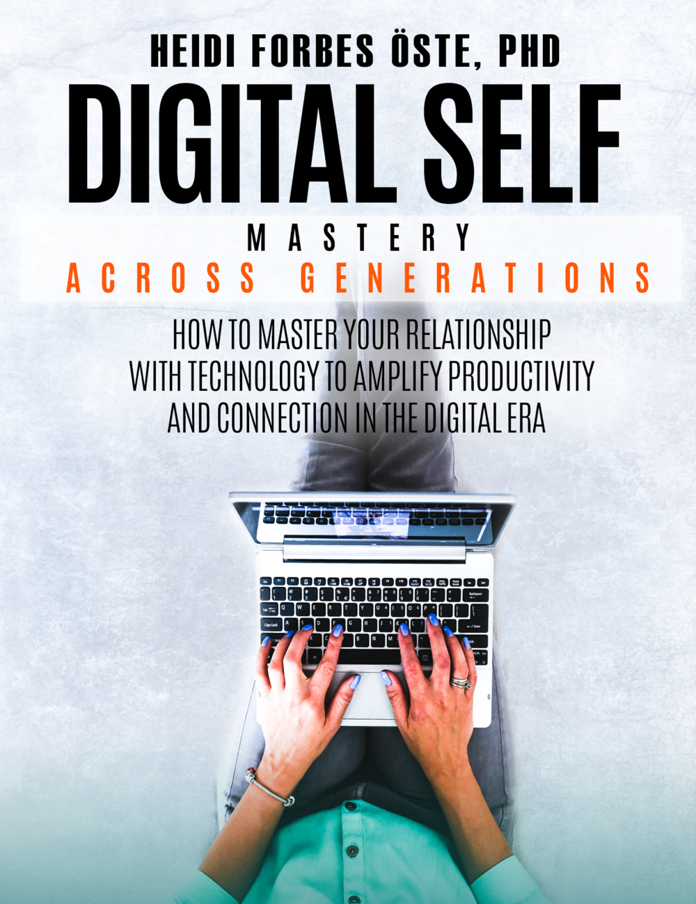 Digital Self Mastery Across Generations