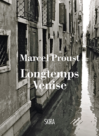 LONGTEMPS VENISE Skira, 2016