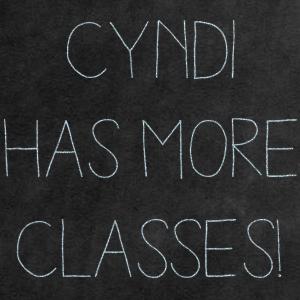 More Classes with Cyndi O'Brien