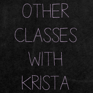 More Classes with Krista Staudacher