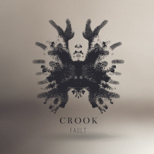 Crook - Fault   Recorded / Mixed