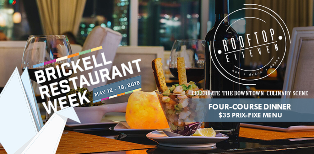 ROOFTOP AT E11EVEN TO PARTICIPATE IN BRICKELL RESTAURANT WEEK