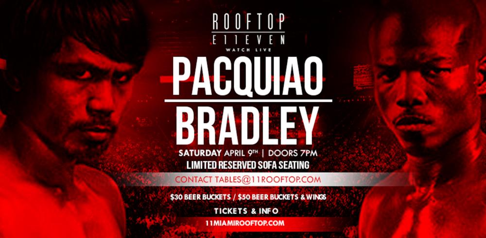 PACQUIAO VS BRADLEY FIGHT NIGHT WATCH PARTY