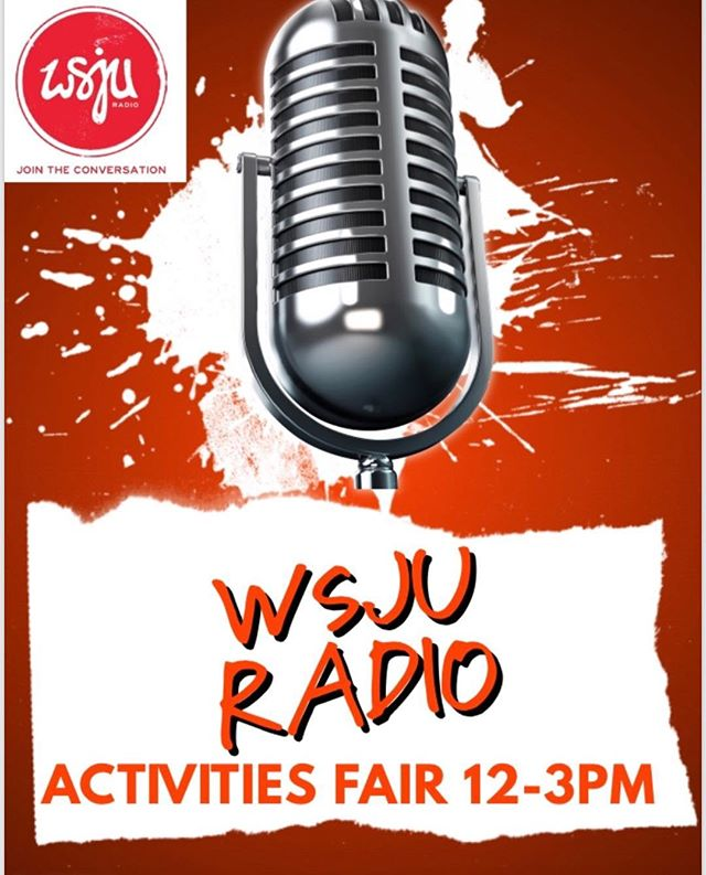 🔴🎙ACTIVTIES FAIR TODAY🎙🔴 12-3PM❗️Stop By 📻WSJU Radio's Table📻 , Connect With Us❗️Learn How To Become A Member❗️🎙🎙🎙