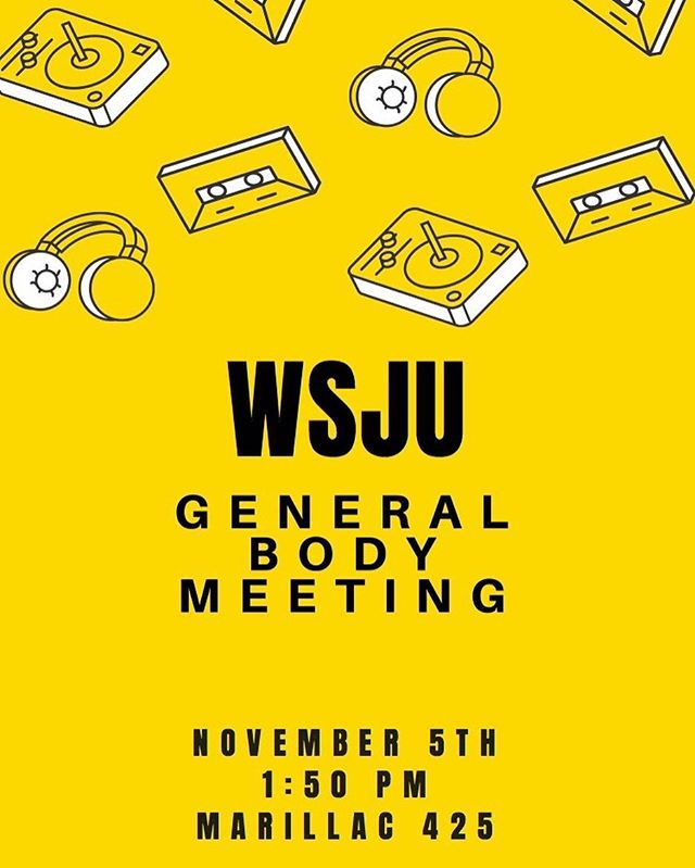 ❕ATTENTION❕ATTENTION ❕ATTENTION❕ All fellow WSJU members and prospective members, there will be a General Body Meeting, TODAY in MARILLAC 425 at 1:50pm. See you there!🎙🎙