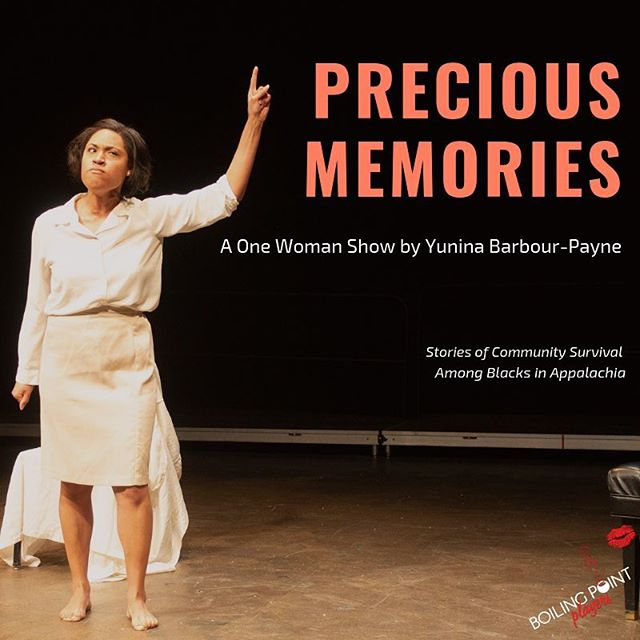 "Boiling Point Players presents ""Precious Memories."" March 1st and 2nd 7:30pm at Texas Southern University. All ticket proceeds will go to the Christianburg Institute #PreciousMemories #OneWomanShow #AffrilachianTheater"