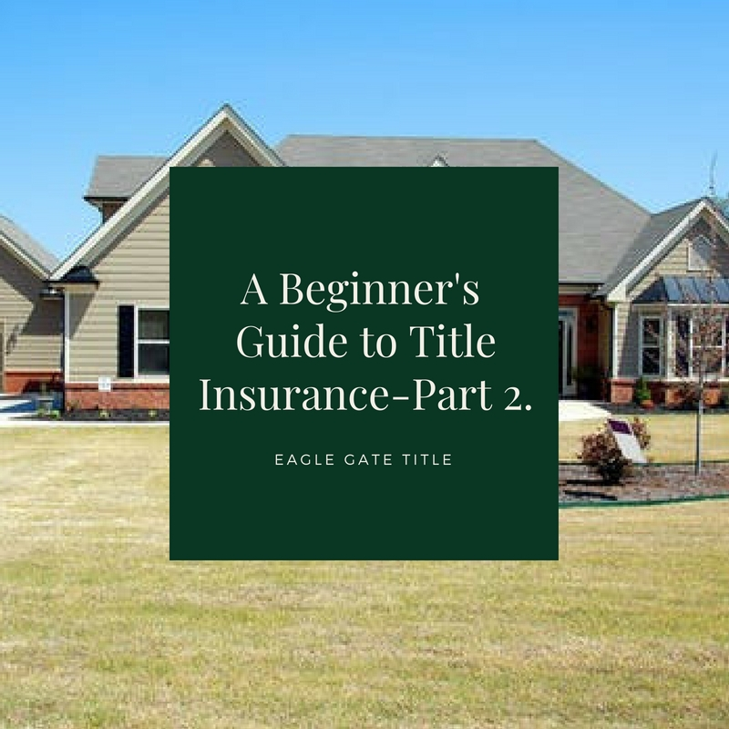 A Beginer's Guide to Title Insurance- Part 2.jpg