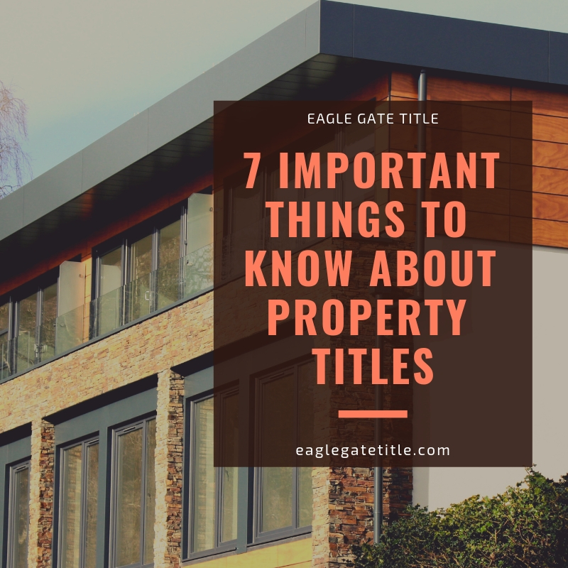 7 Important Things To Know About Property Titles.jpg