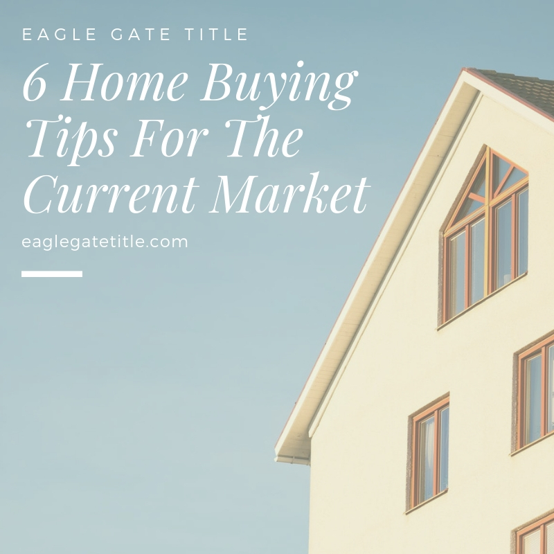 6 Home Buying Tips For The Current Market.jpg